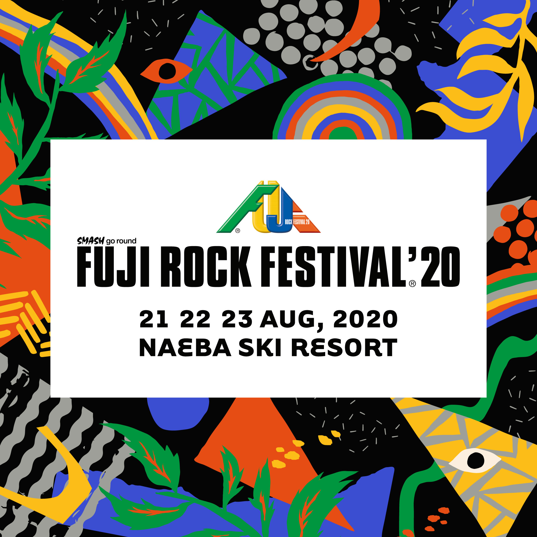 FUJI ROCK FESTIVAL'20 特典付き『早い割引チケット』発売決定!