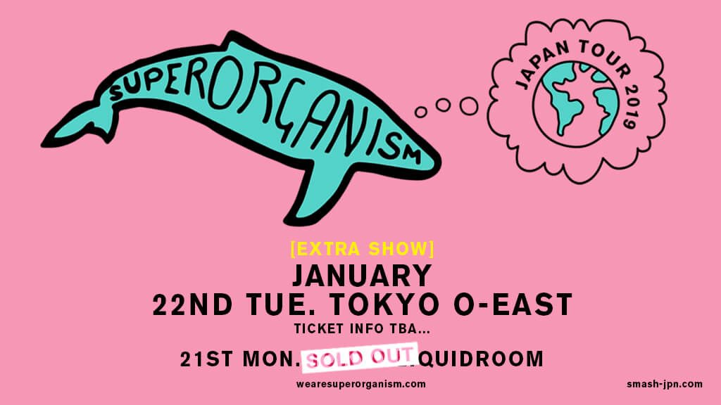 Superorganism 追加公演のチケット販売決定!