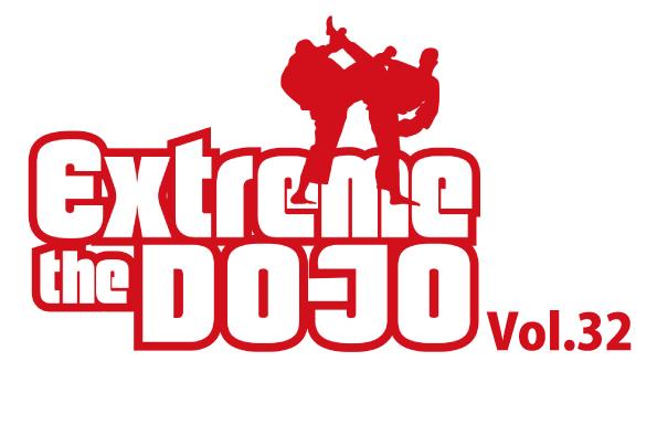 Extreme The DOJO Vol.32 チケット販売決定!