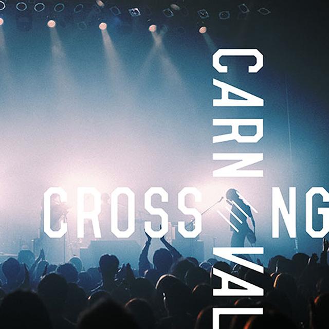 CROSSING CARNIVAL'20 チケット販売決定!